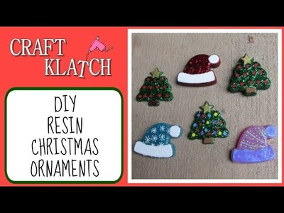 Easy Resin Christmas Ornaments  Craft Klatch Christmas Series