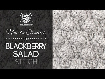 How to Crochet the Blackberry Salad