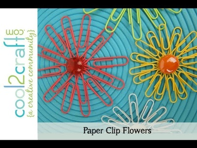 Aleene's Paper Clip Flowers by EcoHeidi Borchers