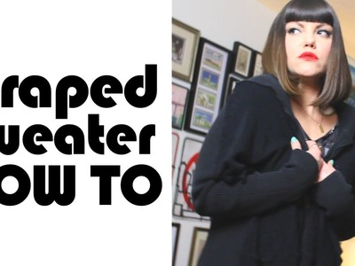 DIY Draped Sweater, ThreadBanger How To