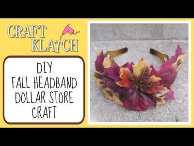 DIY Fall Headband Craft Klatch Dollar Store Craft Series
