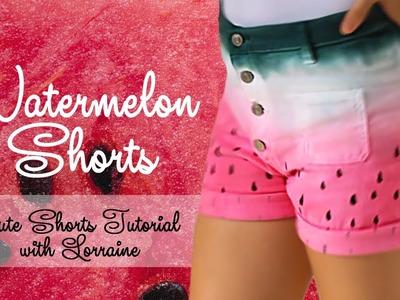 DIY: Watermelon Shorts - Cute Shorts Tutorial with Lorraine