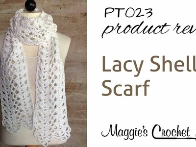 Lacy Shells Scarf Crochet Pattern Product Review PT023
