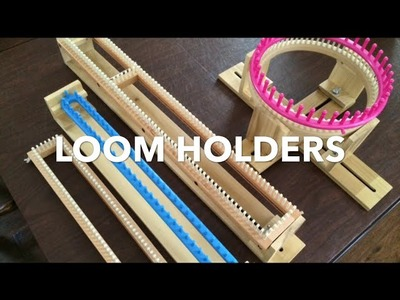 Review | Loom Holders by Loom Kniting Gadgets