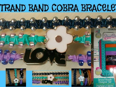 STRAND BANDS REVIEW & HOW TO MAKE COBRA
