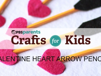 Valentine's Day Pencils | Crafts for Kids | PBS Parents
