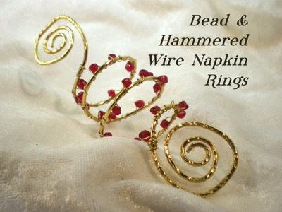 Bead & Wire Napkin Rings Video Tutorial