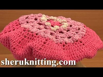 Crochet Beret Tutorial 7 Part 2 of 2 tığ işi bere yapımı