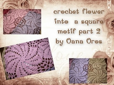 Crochet flower into a square part 2