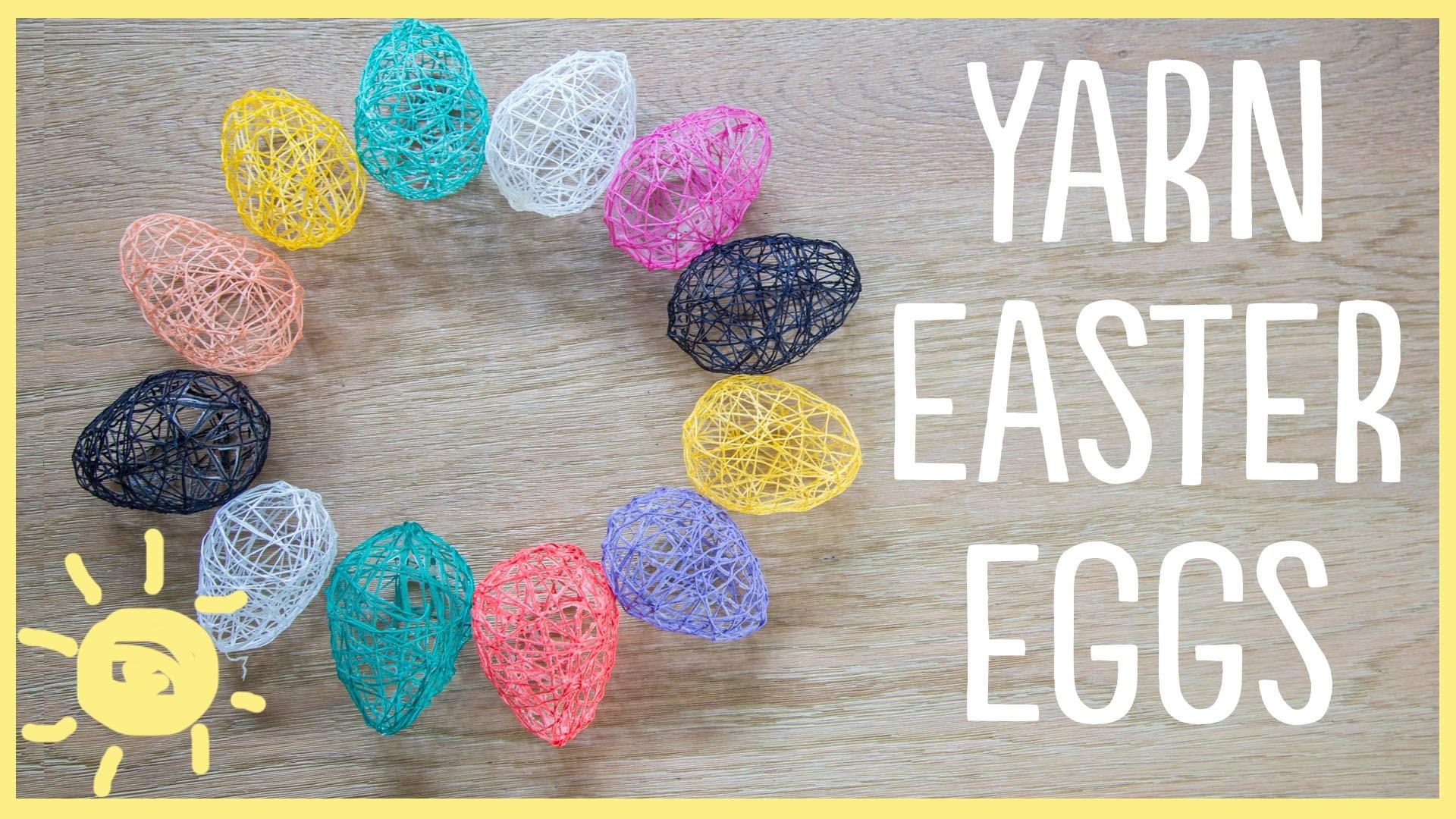DIY | Yarn Easter Eggs (Cute and Easy!!)