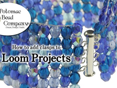 How to Add Clasps to Loom Projects