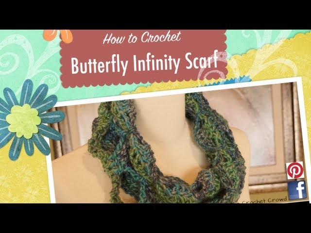How To Crochet Butterfly Infinity Scarf