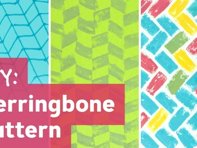 How to Make Herringbone Pattern