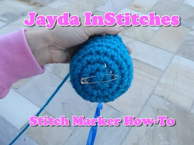 Stitch Marker How-To for Crochet-In-The-Round  - Tutorial