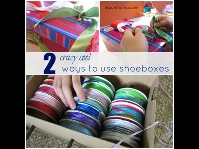 2 ways to use shoeboxes -- teaching kids to tie shoes & organizing crafts! :: teachmama.com