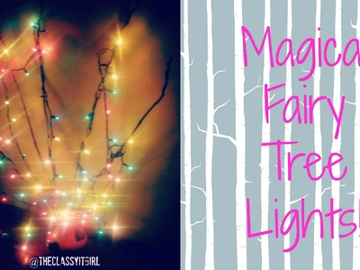 Christmas DIY Decor: Magical Fairy Lights !