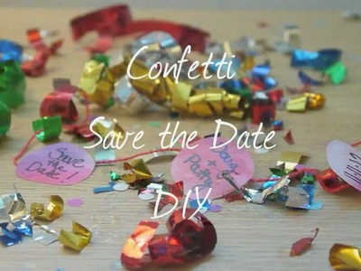 Confetti Save the Date DIY