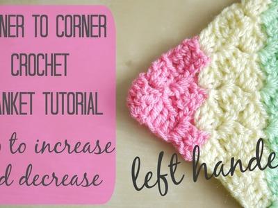 CROCHET LEFT HANDED: Corner to corner blanket tutorial | Bella Coco