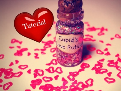 Cupid's Love Potion ♥ Bottle Charm Tutorial ♥ Valentine's Day DIY