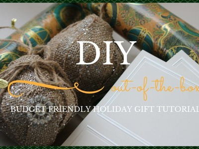 DIY: Budget Friendly Out Of The Box Holiday Gift Tutorial