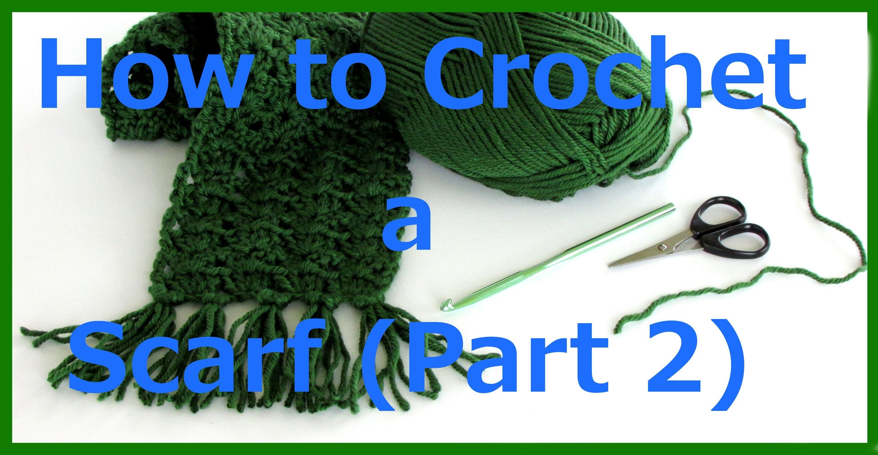 How to Crochet a Scarf tutorial part 2