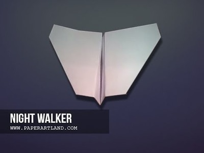 Let's make a Well Flying Paper Plane | Night Walker