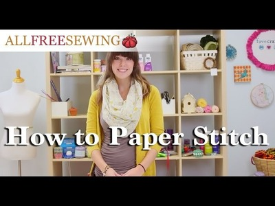 Sewing on Paper: How to Paper Stitch