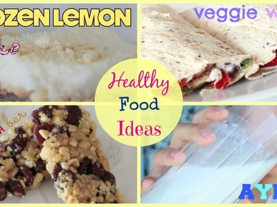 Easy & Healthy Food Ideas! | DIY