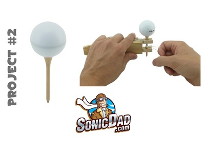 Golf Ball Top - SonicDad Project #2