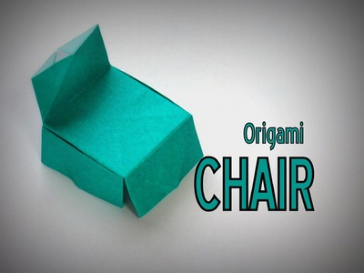 Origami - How to make a CHAIR