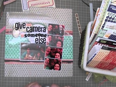 Scrapbooking Process: Give the Camera to someone else