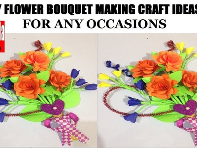 DIY FLOWER BOUQUET.BUNCH GIFT MAKING | Teachers day 2018 Gift | CRAFT IDEAS WITH PAPER  | Tutorial