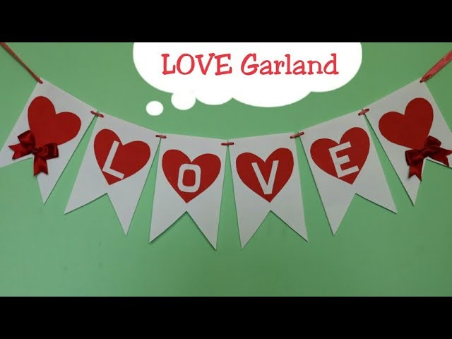 DIY LOVE Garland.Valentine's day room decor ideas.How to make garland.Home decor ideas.Door hangings