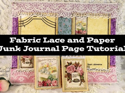 Fabric Lace and Paper Junk Journal Page Tutorial