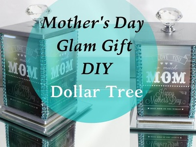 Mother's Day Glam DIY Gift