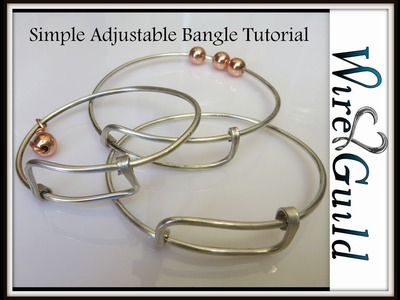 Easy Adjustable Bangle - A Wire Wrap Tutorial