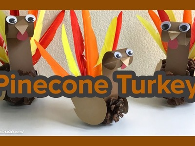 Art Activities for Kids: Pinecone Turkey by ABCmouse.com
