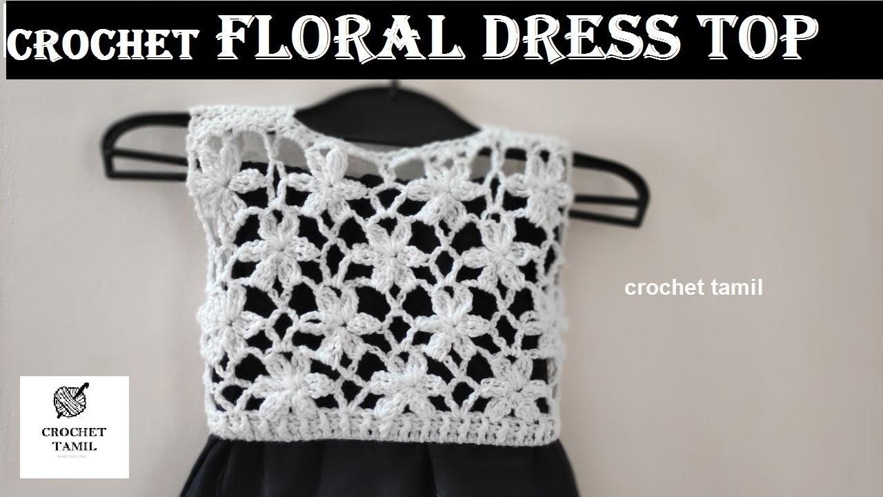 CROCHET FLORAL DRESS TOP | tamil | crochet tamil
