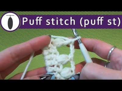 ???? Crochet stitches tutorials - puff stitches = 3 = easy crochet tutorial for absolute beginners