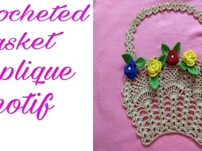 Crocheted basket applique motif ( part # 1) by Sapna Crafts