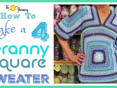 Four Squared Granny Sweater - HOW TO MAKE A GRANNY SQUARE SWEATER