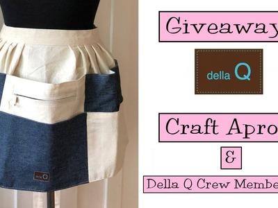Giveaway!  Della Q Craft Aprons and Della Q Crew Memberships