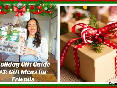 Holiday Gift Guide #3 | Gifts for the Girls | Girlfriend Gift Ideas
