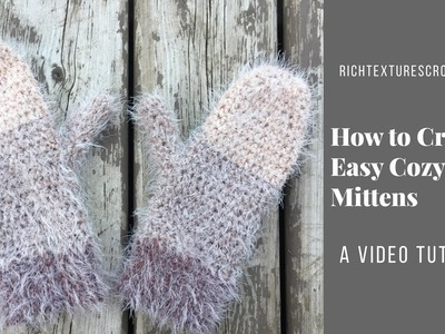 How to Crochet Easy Cozy Mittens!