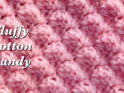 How to Crochet | Fluffy Cotton Candy Crochet Stitch | Textured double crochet -Crochet for Baby #162