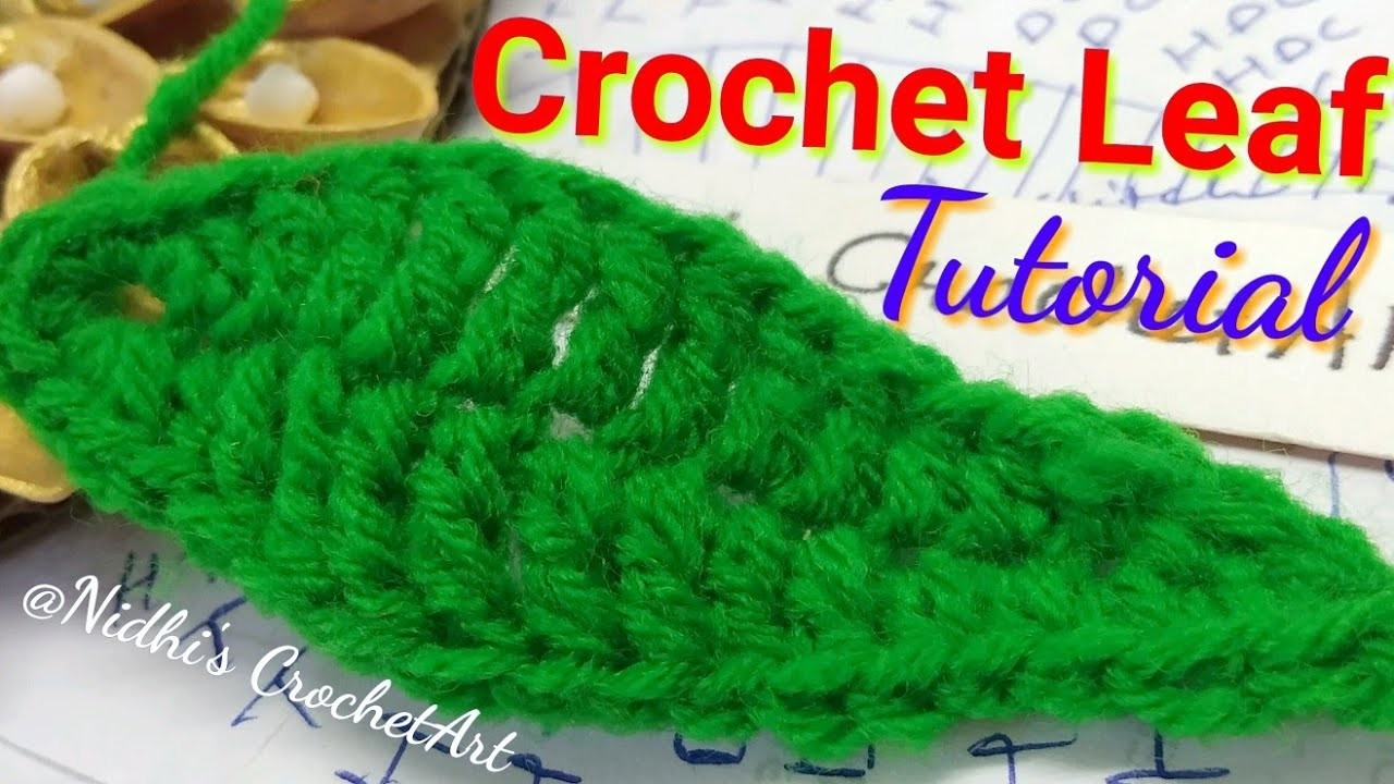 How to Crochet Leaf Step by Step Explanation for Beginners