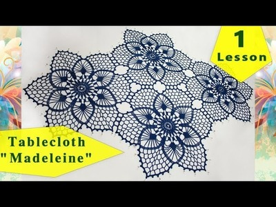 "How to crochet tablecloth ""MADELEINE"" = 1 = tutorial for beginners"