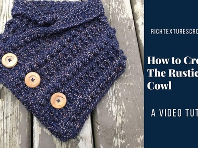 How to Crochet the Rustic River Cowl