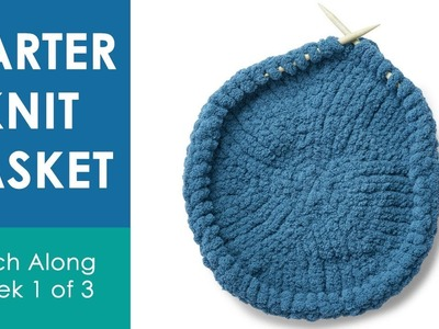 HOW TO KNIT A BASKET (Week 1 of 3) ???? Bernat Stitch Along