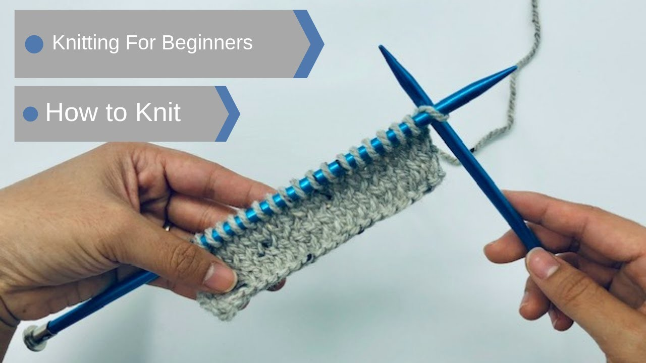 How to : Knit for knitting beginners